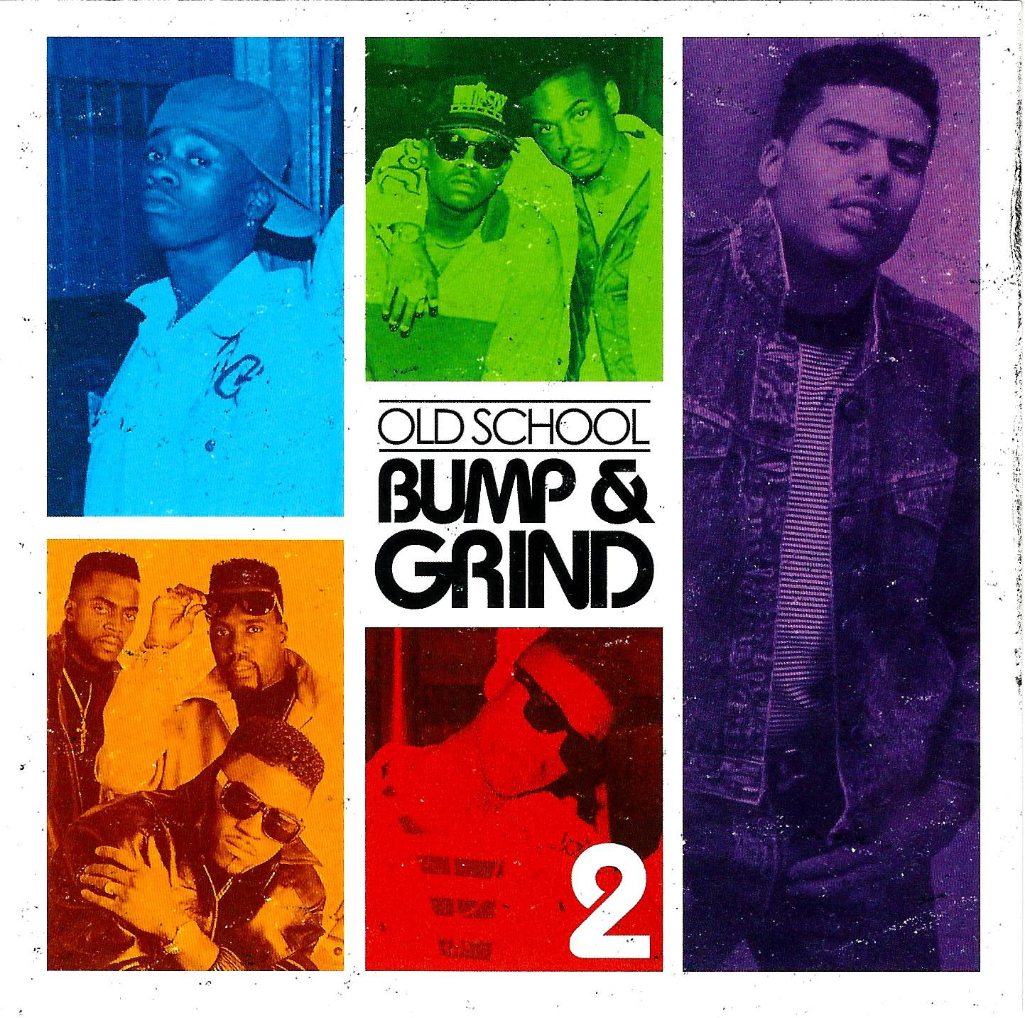 Old School Bump N Grind vol. 2