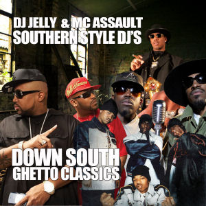 Down South Ghetto Classics