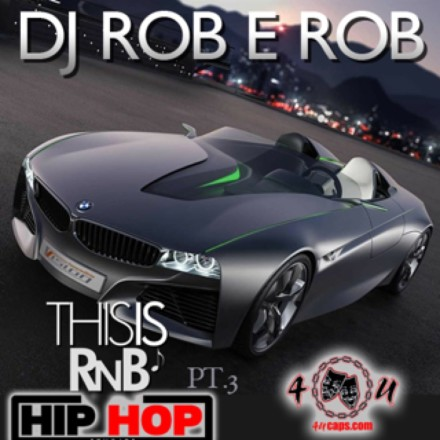 This Is RnB Hip Hop Pt. 3