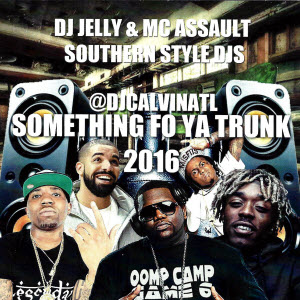 Something Fo Ya Trunk 2016