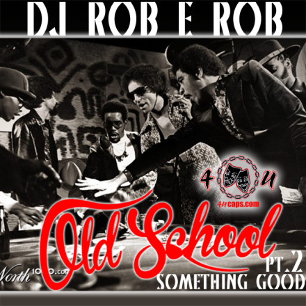 Old School Something Good vol.2