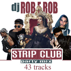 Strip Club Party Mix