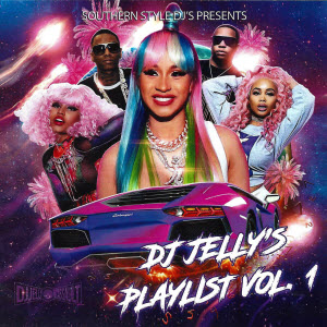 DJ Jelly\'s Playlist vol.1