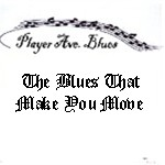 The Blues That Make You Move