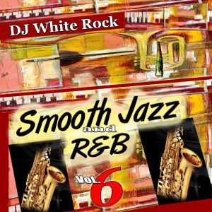 Smooth Jazz & R&B 6