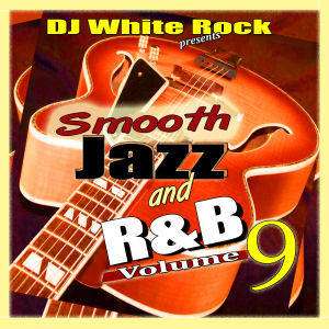 Smooth Jazz & R&B 9