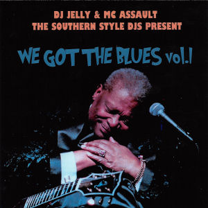 We Got The Blues vol.1