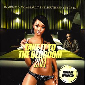 Take It To The Bedroom 2014